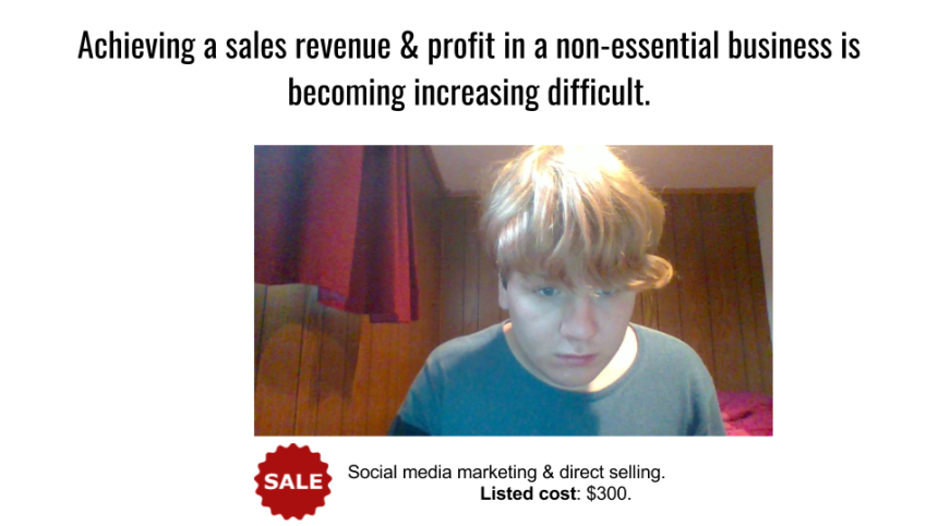 Achieving a sales revenue & profit in a non-essential business is becoming increasing difficult..png