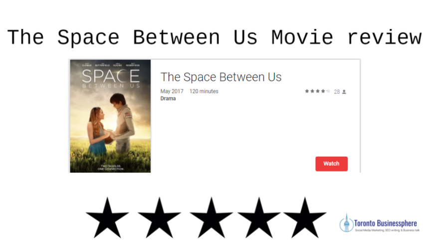 The Space Between Us Movie Review.png