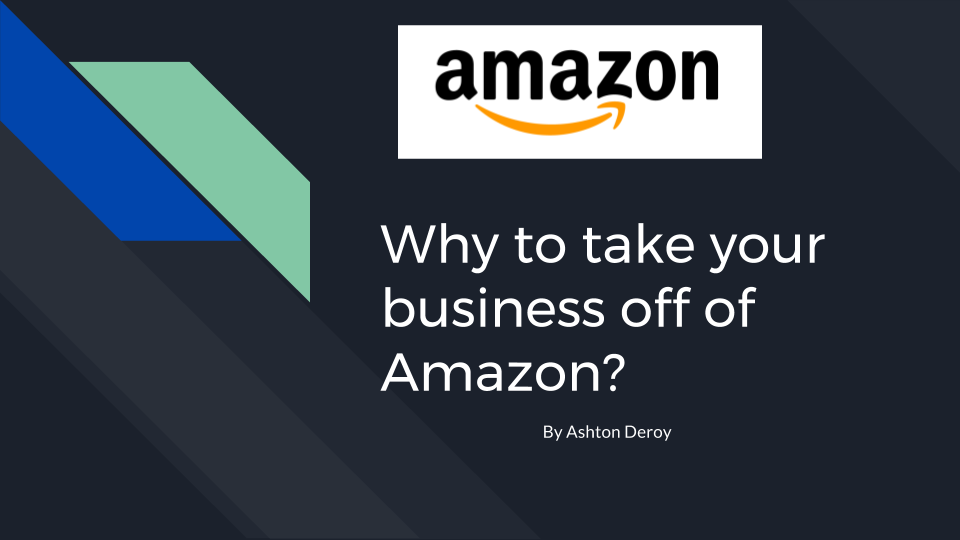 Why to take your business off of Amazon-.png
