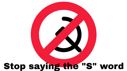 Stop saying the S word