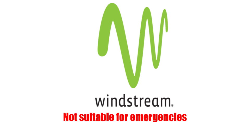 Windstream, Not suitable for emergencies