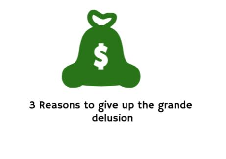 Grande delusion