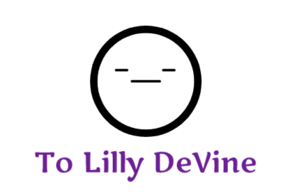 To Lilly DeVine