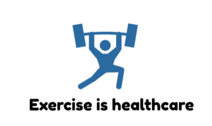 Exercise is healthcare