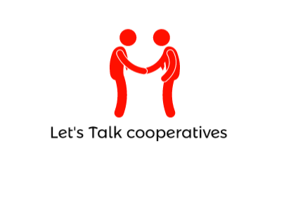 Let's talk about Cooperatives