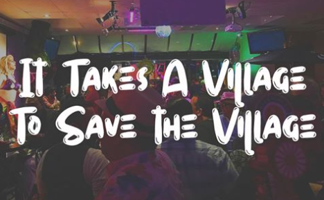 It takes a Village to save theVillage.
