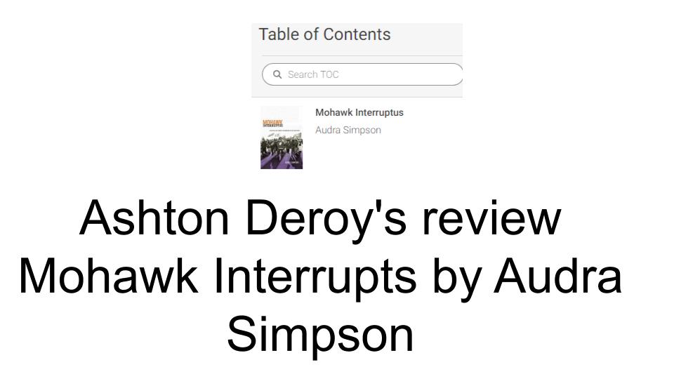 Mohawk Interruptus by Audra Simpson