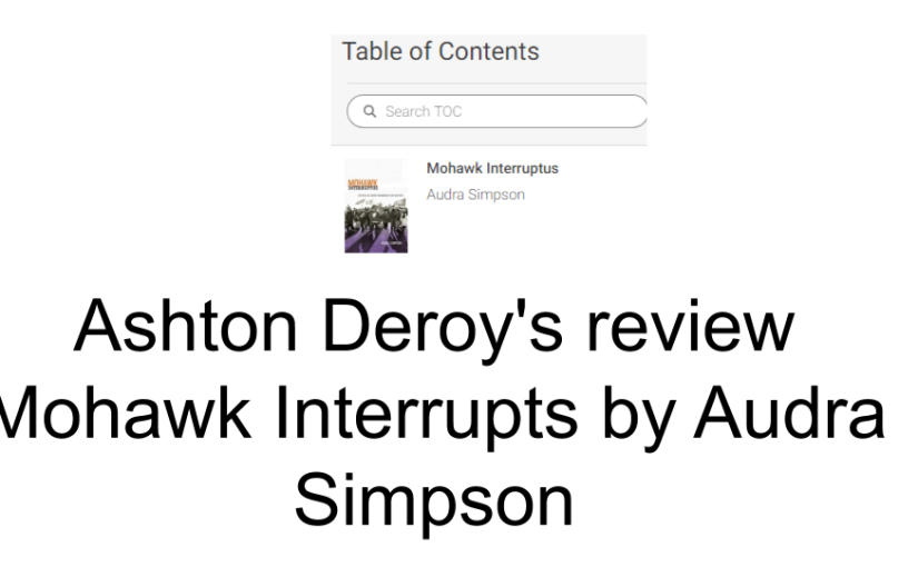 Ashton Deroy's review Mohawk Interrupts by Audra Simpson