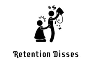 Retention Disses
