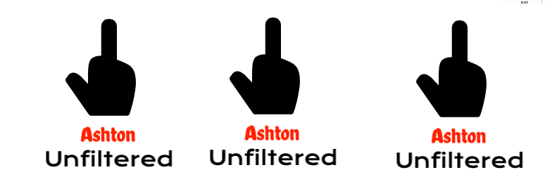 Introducing Ashton Unfiltered